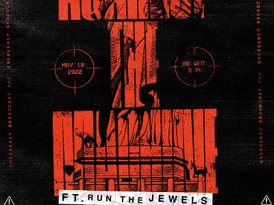 Rage Against The Machine grunge rage music run the jewels rtj rage against the machine gig poster poster design illustration