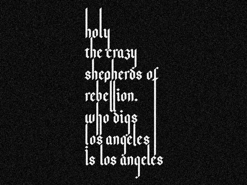 Holy! Holy! Holy! la los angeles design type gothic poem poetry allen ginsberg typography holy