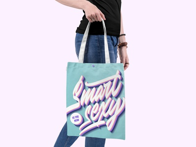 "Lettering ""Smart is the new sexy"" for bag printing"