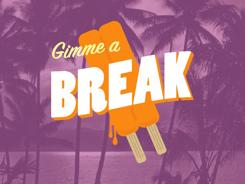 Gimme a Break ministry church youth ministry student ministry melting palm trees retro summer popsicle