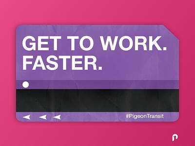 Promotional flyer for the Transit app Pigeon design transit mta marketing campaign flyer designs