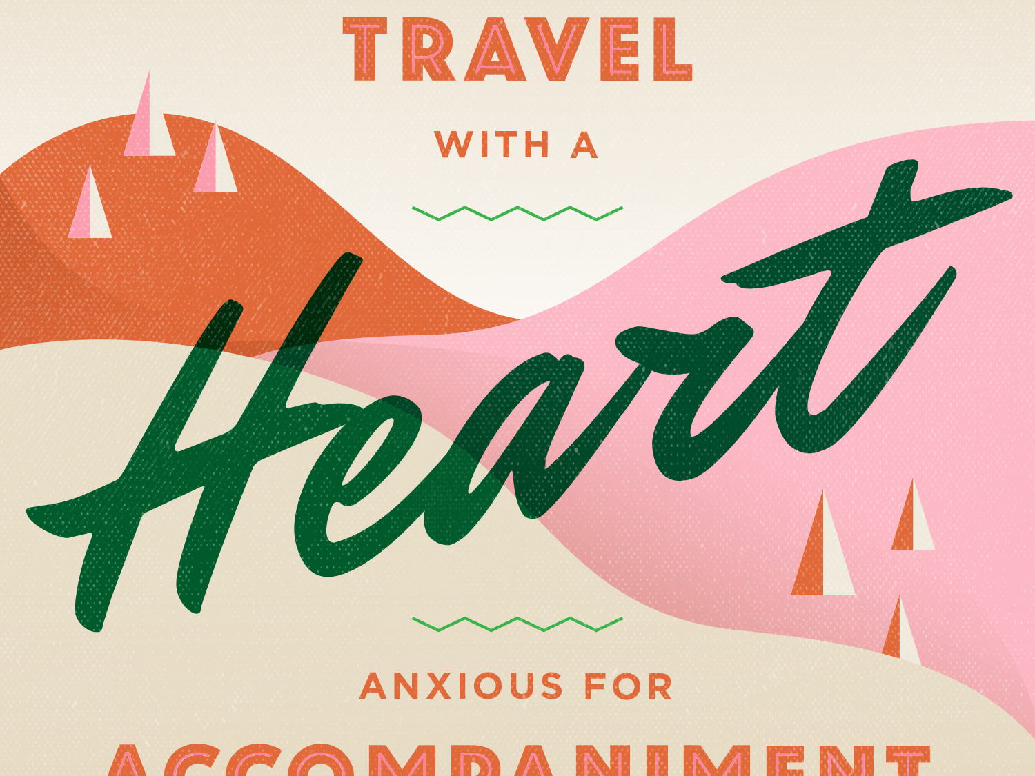 Traveling Heart quote book script travel