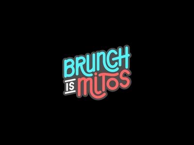 Brunch Is Mitos