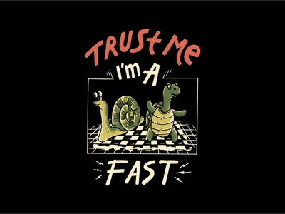 Trust me i'm a fast