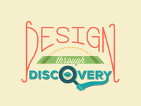 Design through discovery