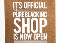 Pure Black Inc. Shop Officially Open