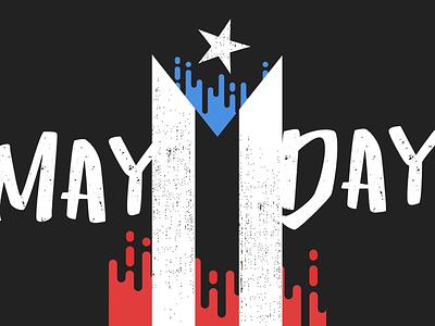 May Day Puerto Rico paro nacional grunge poster activism protest may day puerto rico