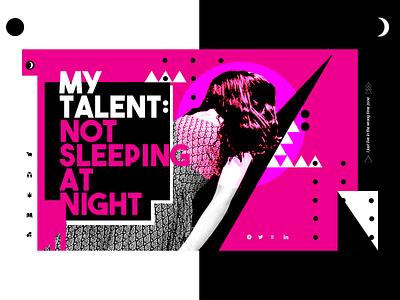 My talent is... uxuidesign bauhaus bold design blackpink designer sleeping dayliui uipractice uidesign web poster art webdesigner