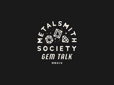 Metalsmith Society Gem Talk detail crest lockup branding lettering badge typography illustration logo jewelery jewelry gems metal
