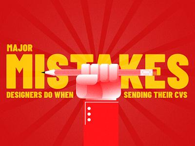 Major Mistakes medium mistakes cv job design article blog
