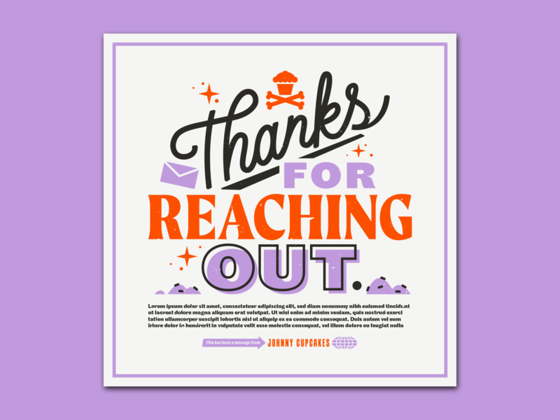 Thank You. corey reifinger email design branding logo flyer design graphicdesign card lettering type illustration typography johnny cupcakes