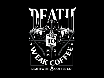 Weak. corey reifinger blackletter metal sickel reaper death wish coffee graphic design typography type logo vector illustration