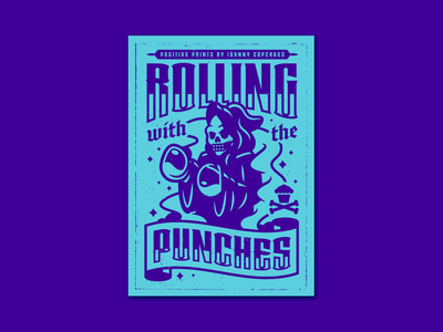 Rolling With the Punches. poster design print lettering grim reaper corey reifinger graphic design typography type logo vector johnny cupcakes illustration