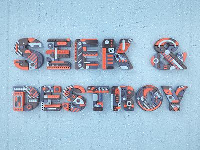 Seek & Destroy heavymetal metallica 3dmodelling arnoldrender render 3d illustration design typography lettering 3dtype type cinema4d c4d