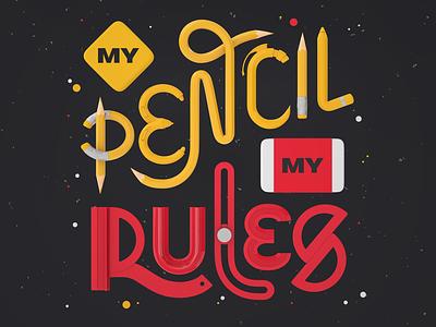 My Pencil, My Rules render lettering typography type 3dmodelling 3drender design 3d cinema4d c4d illustration