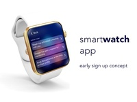 Smartwatch App - Early Sign Up Concept