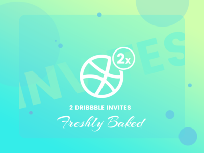 2x Dribbble invites freshly baked