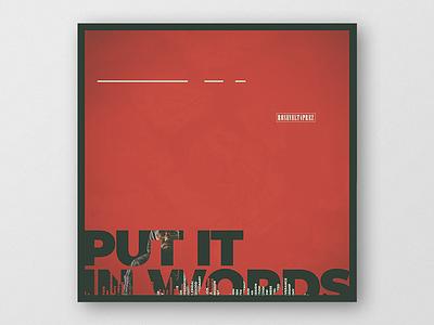 Single cover art. Put it in words — Rosevelt4prez. cover artwork cover arts cover art single
