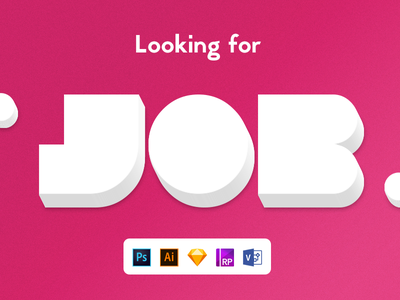 Looking For a Job visio sketch photoshop ps axure ui ux lookingforjob