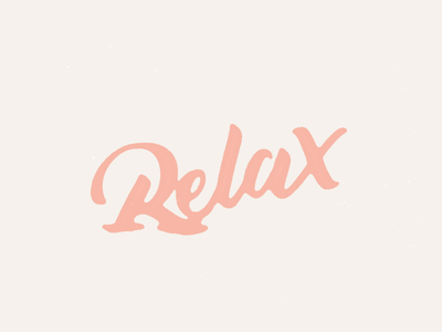 Relax loop minimal relax melting after effects vector brush pen animation hand lettering typography lettering motion design