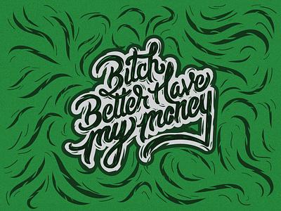 BBHMM lettering handwritten typography sharpie illustrator money bitch