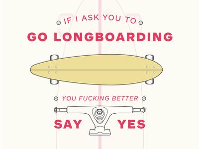 Go Longboarding retro vintage typography illustration longboarding longboard truck wheels pintail