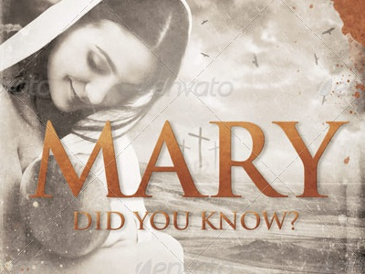 Mary Did You Know Church Flyer Template