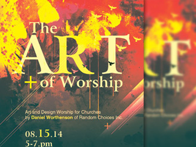 art of worship church flyer template by mark taylor dribbble