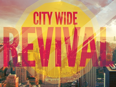 City Wide Revival Church Flyer Template By Mark Taylor Dribbble