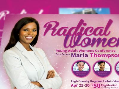 Radical Women Church Flyer Template youth retreat youth camp worship womens conference women retreat vacation flyer teachers summit revival retreat prayer breakfast praise