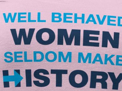 Well Behaved Women T-Shirt history t-shirt hillary clinton women swag sarabi sarabiswag