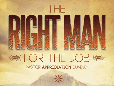 the right man for the job church flyer template by mark taylor