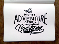 Project365 #50 The Mighty Adventure Of The Brushpen