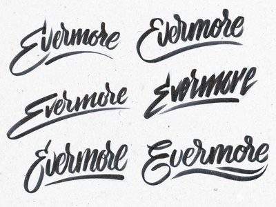 project365 #110 Evermore Logodesign project365 handlettering custom typography sign script type