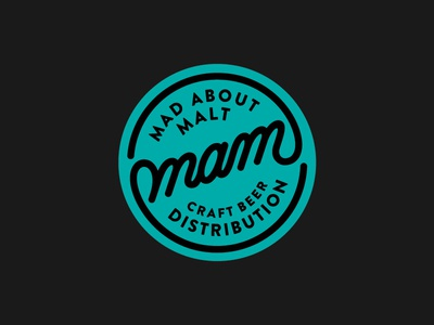 MAM Craftbeer Distribution Logo design beer craft distribution craftbeer stationery customlettering madaboutmalt script handlettering logodesign