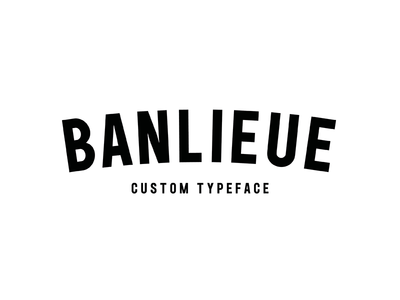 Custom Typeface for Banlieue Clothing ttf truetype clothing glyphs fontdesign typefacedesign