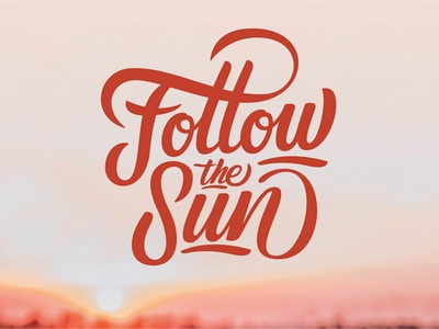 Follow The Sun design brushlettering brush custom script type typography handlettering