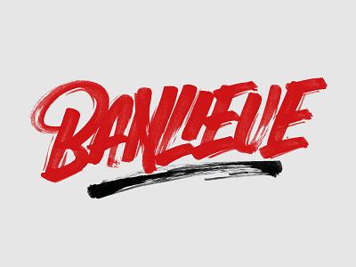 Banlieue Raw Script banlieue brushlettering custom typography script handlettering