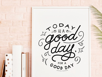 Good Day Poster lettering artist lettering art lettering illustration design typography poster art poster design posters poster graphic design
