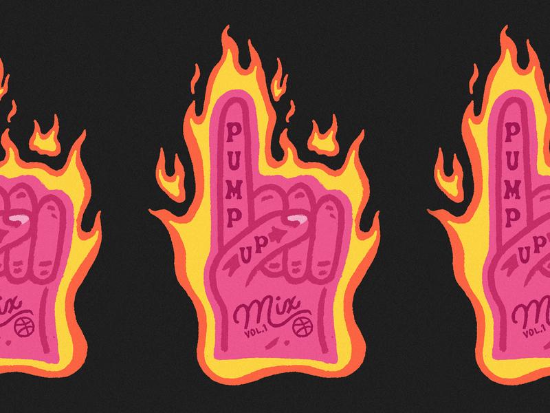 Pump up Mix playlists mixtape foam finger fire playlist cover playlist art playlist dribbble dribbble blog pump up mix