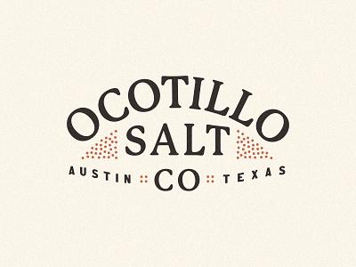 Ocotillo Salt Co Wordmark branding design logo salty lime chile spices austin texas salt ocotillo wordmark logo branding brand wordmark