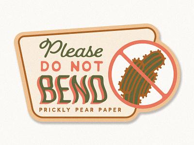 Do Not Bend Label sticker mule label design desert bend fragile cactus diecut stickermule mail packaging label packaging label do not bend