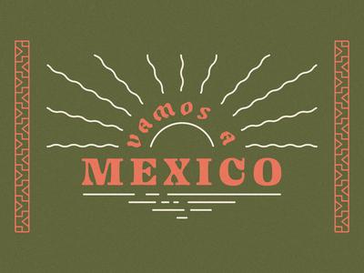 Vamos a Mexico
