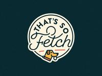 That's So Fetch