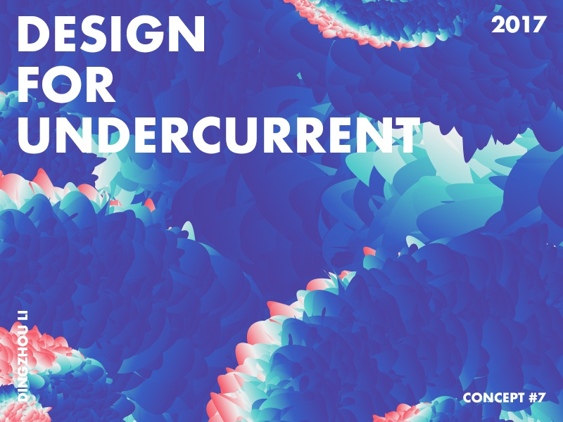 Design For Undercurrent dream abstract typo color art