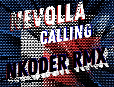 Nevolla - Calling ( Nkoder Remix ) Track Cover Art