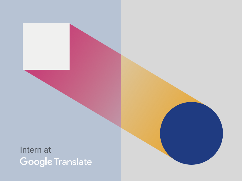 Google Translate is looking for a design intern career internship intern google translate illustration material google