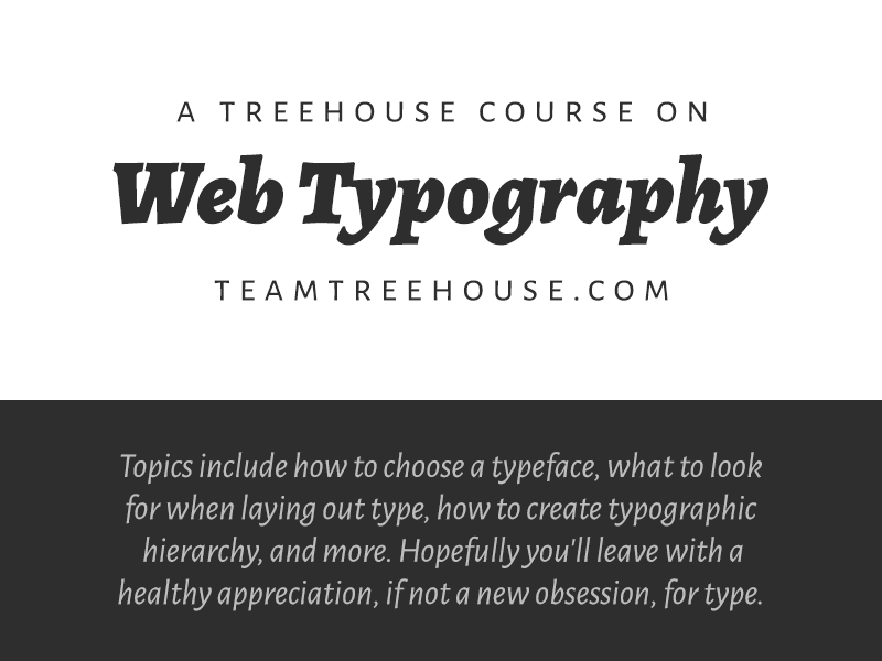 Web Typography Course treehouse course learning web web typography typography lessons