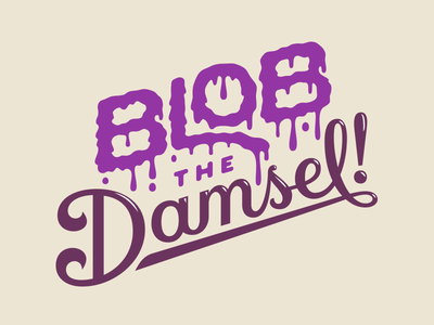 Blob the Damsel! board game monsters blob typography lettering type