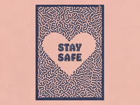 Stay Safe love color home bold minimal flat illustration redesign stay safe stayhome icon doodle poster design poster pattern texture heart covid19 coronavirus rebound